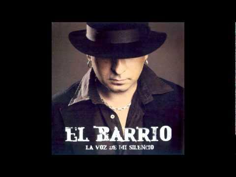 El Barrio - El Barrio - Amor de Geminis (La Voz de mi Silencio)