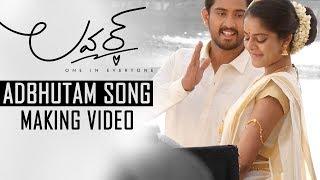 Adbhutam Song Making - Lover Telugu Movie - Raj Tarun, Riddhi Kumar | Annish Krishna | Dil Raju