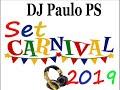 DJ Paulo PS THB SET Carnival 2018