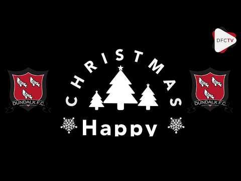 DFCTV Dundalk FC Christmas Message 2019