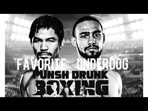 Manny Pacquiao (FAVORITE) VS Keith Thurman (UNDERDOG)
