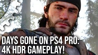 [4K HDR] Days Gone PS4 Pro Gameplay: An HDR Showcase?