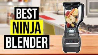 BEST NINJA BLENDER 2020 - Top 5