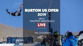 LIVE - Burton US Open Men's Halfpipe Semi-Finals