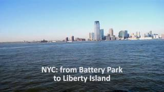 NYC   from Battery Park to Liberty Island