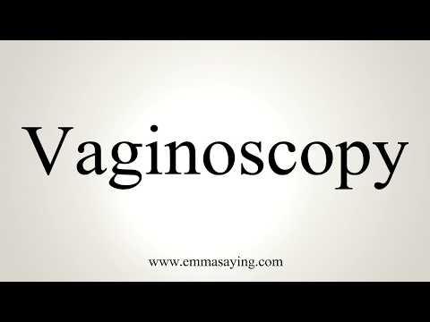 How To Pronounce Vaginoscopy thumbnail