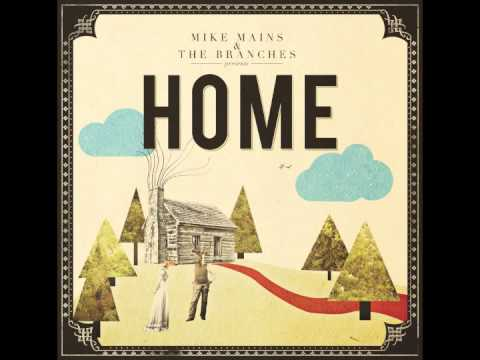 Mike Mains And The Branches - Emma Ruth