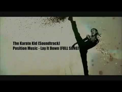 The Karate Kid 2010 Soundtrack - Position Music Lay It Down...