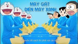 Máy giặt điện máy xanh Doreamon - Nobita | Quảng cáo điện máy xanh mới