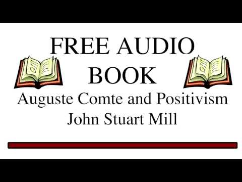 auguste comte and the doctrine of positivism The system of auguste comte designed to supersede theology and metaphysics  and  (law) also called: legal positivism the jurisprudential doctrine that the.