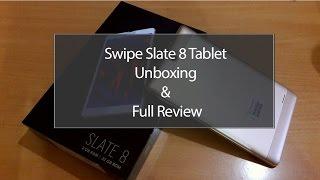 Swipe Slate 8 Unboxing & Full Review, Performance, battery & Final Verdict