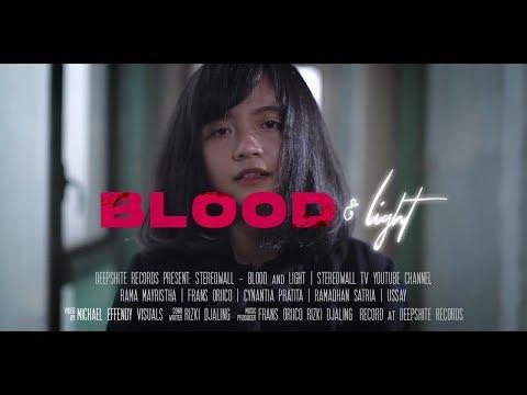 Download StereoWall - Blood & Light   Mp4 baru