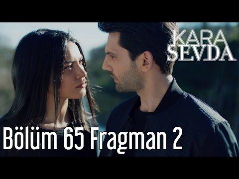 Kara Sevda 65. Bölüm 2. Fragman