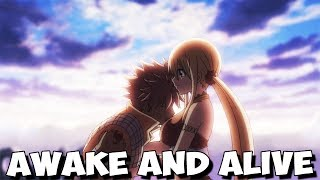 Fairy Tail Dragon Cry「AMV」- Awake and Alive