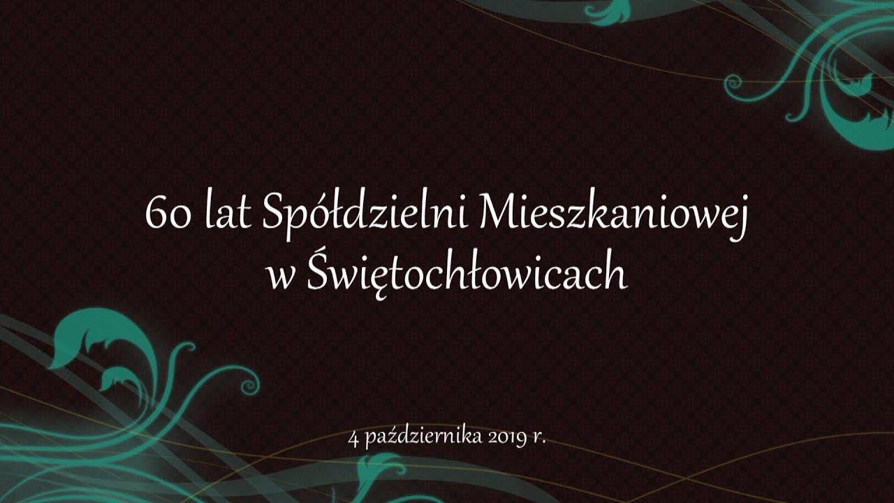 Jubileusz Spółdzielni Mieszkaniowej w Świętochłowicach