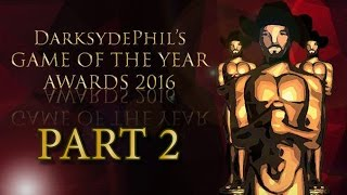 DSP's Game of the Year Awards 2016 Countdown - Part 2