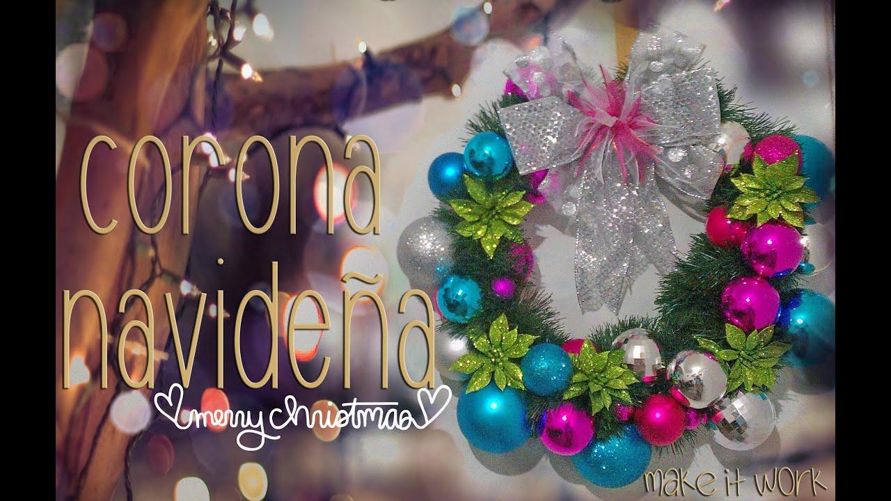 Corona navide a christmas wreath youtube - Como hacer coronas de navidad ...