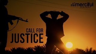 #Call For Justice – Powerful Message – RELEASEMOAZZAM