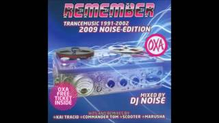REMEMBER TRANCE MUSIC 1991 2002 2009 Mixex by DJ NOISE