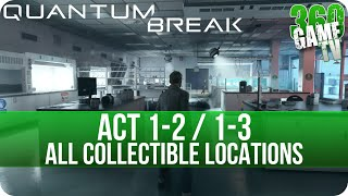 Quantum Break Act 1-2 / 1-3 Collectibles Locations (Campus Escape / Library Chase)