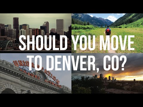 Living in Denver - Should you move to Denver, Colorado? City Summary #1