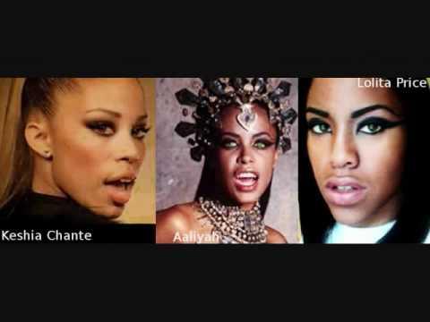 Lolita Price vs Keshia Chante/ Aaliyah?