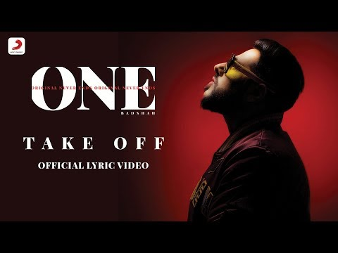 Badshah - Take Off | The Boss | ONE Album | Lyrics Video