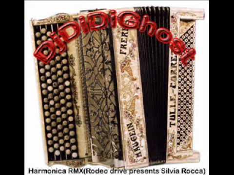 Dj DiDiGhost-Harmonica RMX(Rodeo drive presents Silvia Rocca)