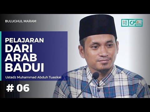 Bulughul Maram (06) :  Pelajaran Dari Arab Badui - Ustadz M. Abduh Tuasikal (Hadits No. 12)