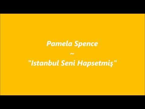İstanbul Seni Hapsetmiş - Pamela Spence