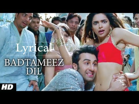 Badtameez Dil Full Song With Lyrics Yeh Jawaani Hai Deewani | Ranbir Kapoor, Deepika Padukone