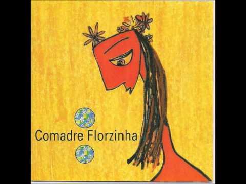 Comadre Florzinha - Maré