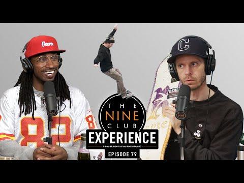 Nine Club EXPERIENCE #79 - Ishod Wair & Kyle Walker, Bronze 56K, Vans Skate Space 198