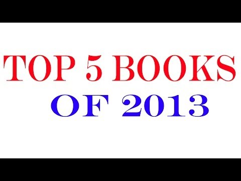 Top 5 Books of 2013 (That I Read)