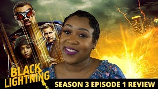 Black Lightning Season 3 Episode 1 Review