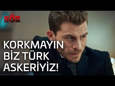 Söz | 38.Bölüm - Korkmayın Biz Türk Askeriyiz!