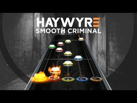 Haywyre - Smooth Criminal (Clone Hero Custom Song)
