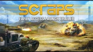 Scraps - Early Access Launch Trailer