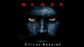 Watch Blaze Silicon Messiah video