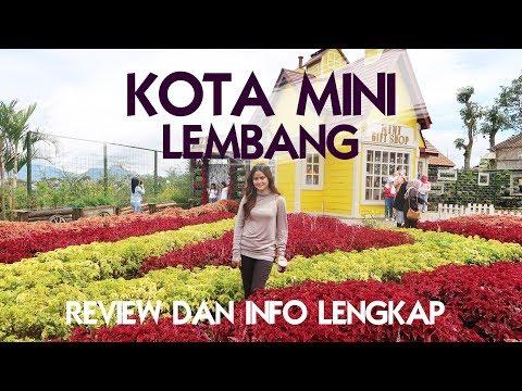 Kota Mini Lembang. Full Review and Info.
