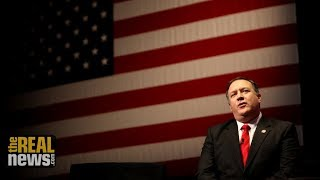 Does Pompeo at State Mean War on Iran?