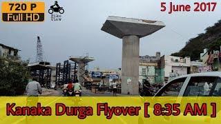[ BIKE VIEW ] Vijayawada Kanaka Durga Flyover Works - 5 June 17