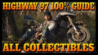 Days Gone HIGHWAY 97 100% COLLECTIBLES Guide (Characters, Nero Intel, Upgrades, Tourism and MORE!!!)