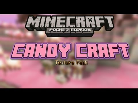 CandyCraft Texture Pack MCPE 0.8.1