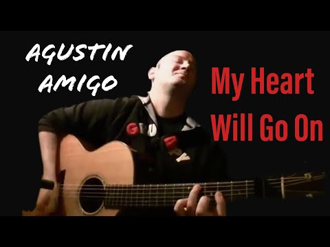 Agustín Amigó - My Heart Will Go On (Titanic Theme Song) -...