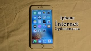 iPhone İnternet Optimizasyonu