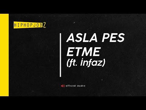 Joker & İnfaz - Asla Pes Etme (Produced by İnfaz)