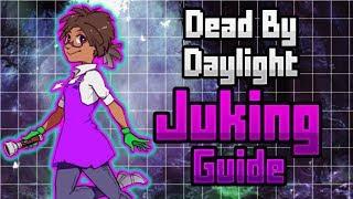 Dead By Daylight Tutorial : Juking