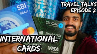 Travel Talks # 2 : Which card is Best for International Journey? Ft. yatri doctor