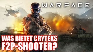 Warface: Was bietet Cryteks Free-2-Play-Shooter? [Werbung]